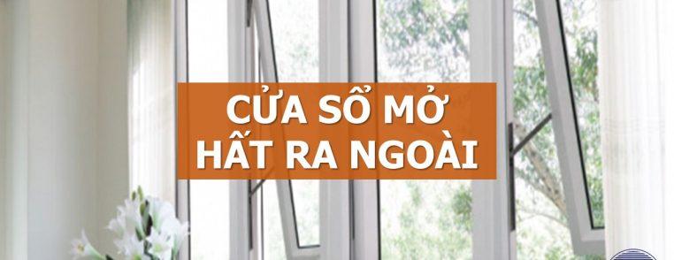 cửa sổ mở hất ra ngoài